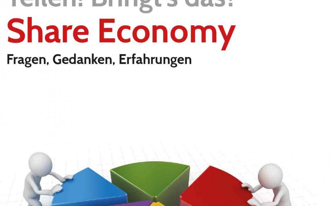 Teilen! Bringt's das? Share Economy – Forum Kirche Wirtschaft Arbeitswelt der EKHN