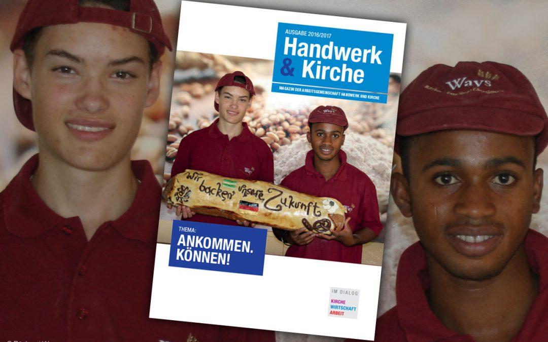 Magazin Handwerk und Kirche 2016/2017 erschienen