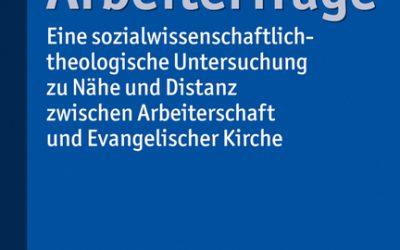 Buch-Neuerscheinung: Kirche und Arbeiterfrage, hrsg. v. Johannes Rehm