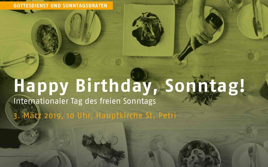 Hamburg: Happy Birthday, Sonntag! Gottesdienst und Sonntagsbraten, St. Petri um 10 Uhr