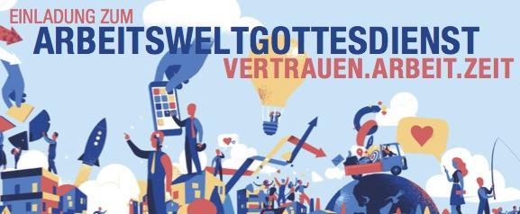 Einladung zum Arbeitsweltgottesdienst auf dem Kirchentag - 22. Juni 14:00 Uhr, Dortmund