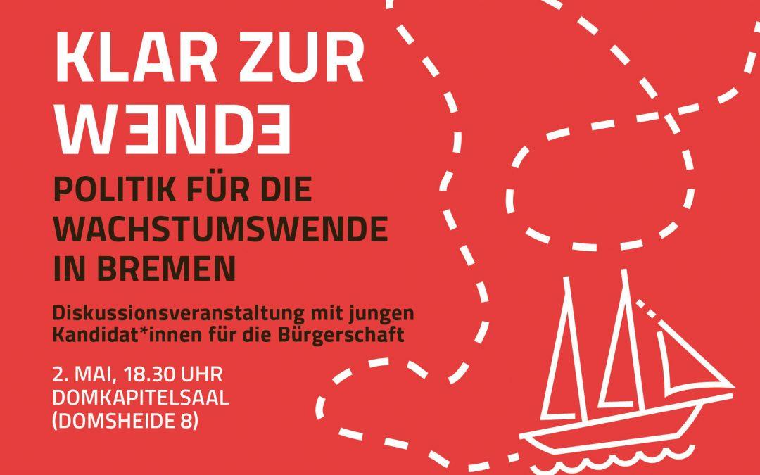 Politik für die Wachstumswende in Bremen – 2. Mai 2019