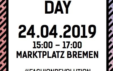 FASHION REVOLUTION DAY – 24.04.2019