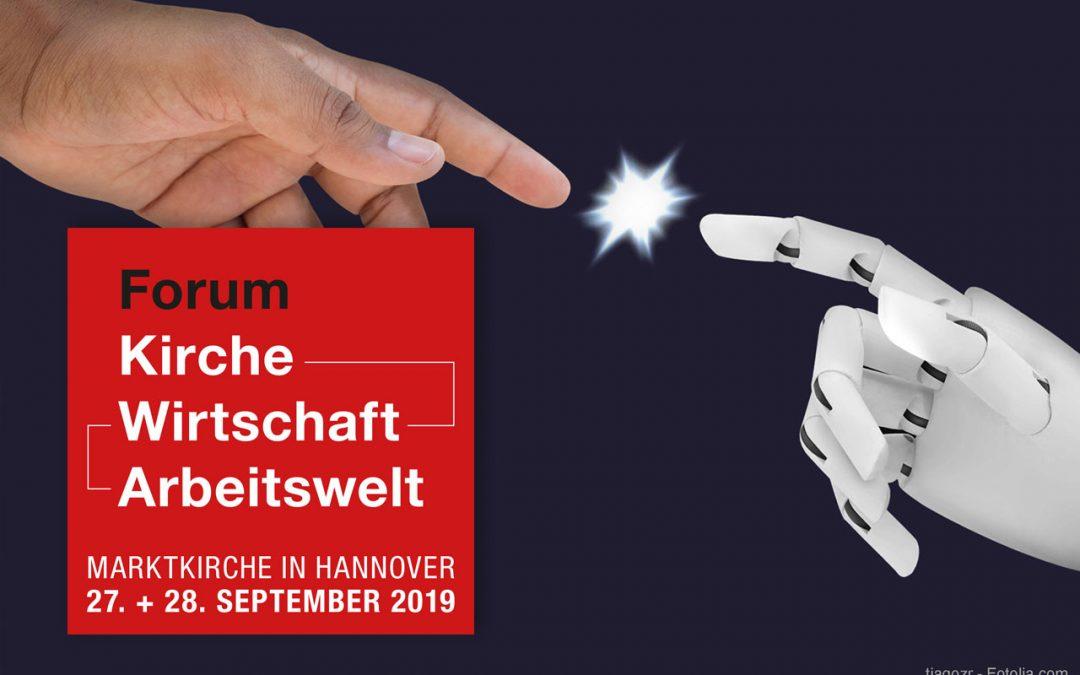 Forum Kirche-Wirtschaft-Arbeitswelt 2019