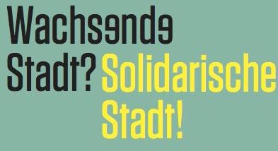 Wachsende Stadt? Solidarische Stadt! am 27. und 28. September 2019