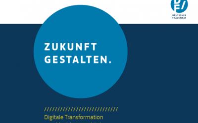 Deutscher Frauenrat: Neues Positionspapier zur digitalen Zukunft