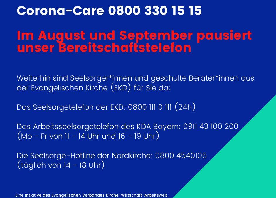 Corona-Care – Bereitschaftstelefon pausiert