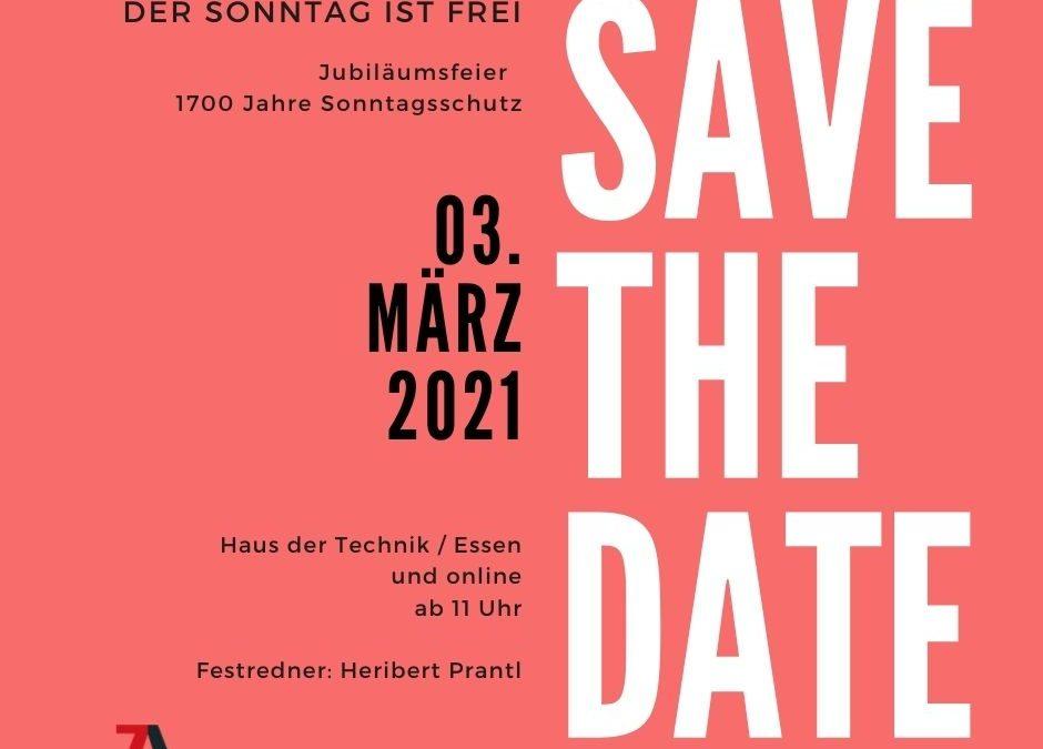 SAVE THE DATE – 03. März 2021 Jubiläumsfeier 1700 Jahre Sonntagsschutz
