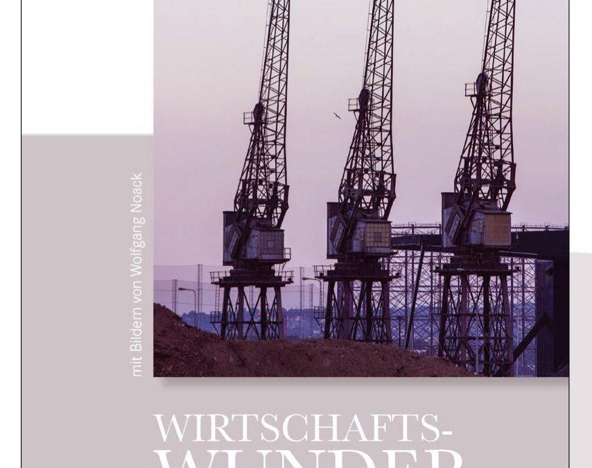 Leseempfehlung: Wirtschaftswunder – 52 Lichtblicke für den Arbeitsalltag – von Johannes Rehm