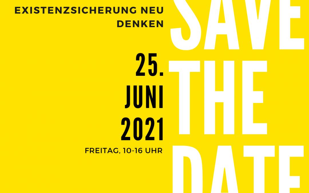 "SAVE THE DATE – Online-Fachtagung ""Jobcenter der Zukunft – Existenzsicherung neu denken"" am 25.6.2021"