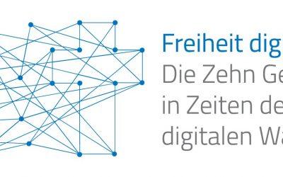 """""""Freiheit digital. Die Zehn Gebote in Zeiten des digitalen Wandels"""""""